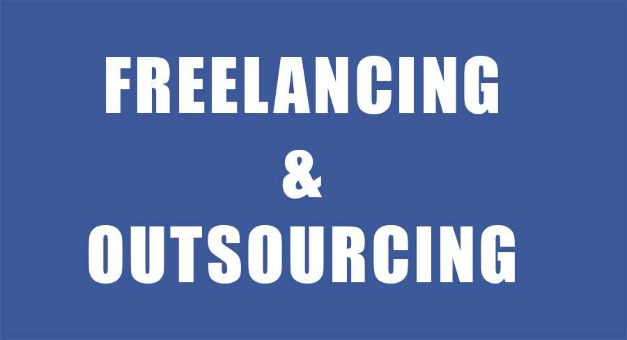 Freelancing And Outsourcing