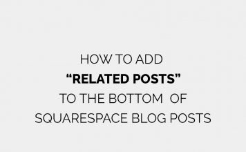 How to add related posts to the bottom of Squarespace blog posts