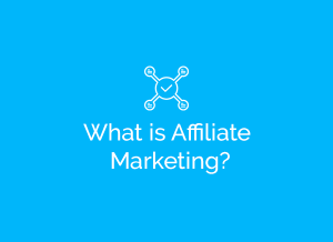 What Is Affiliate Marketing and How Affiliate Marketing Works.