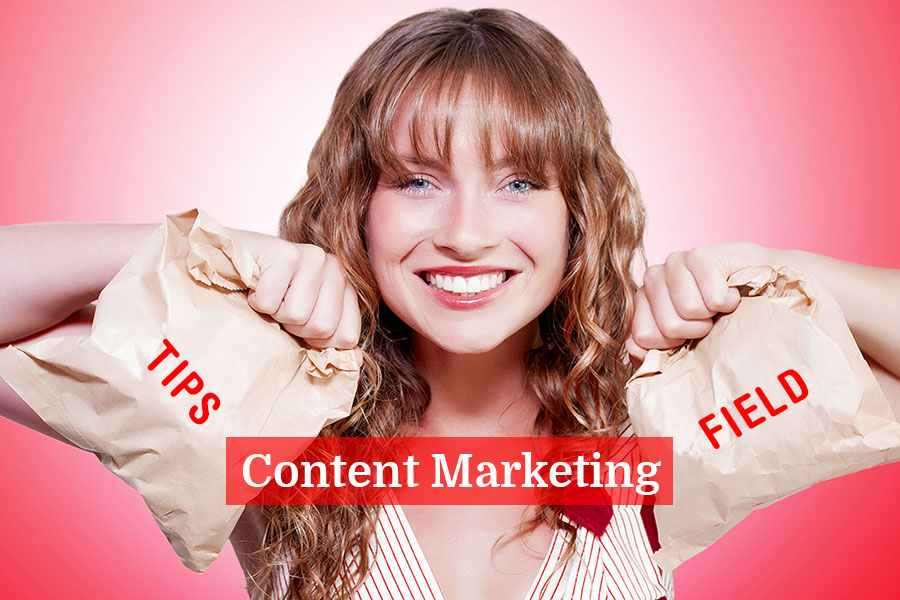 Essential tips and fields of content marketing.