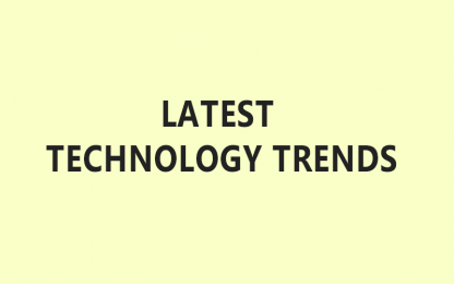 Technology trends to watch out for. |  latest technology trends